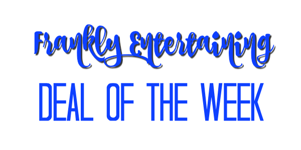 Deal of the Week|Frankly Entertaining